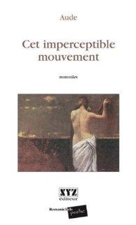 Aude_Cet-imperceptible-mouvement